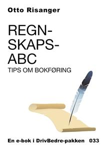 Regnskaps-ABC - Tips om bokføring (ebok) av O