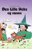Den Lille Heks #34: Den Lille Heks og ræven