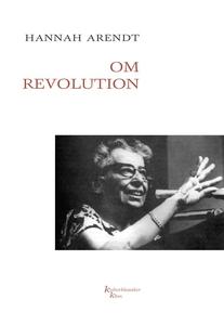 Om revolution (e-bog) af Hannah Arend