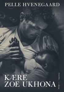 Kære Zoe Ukhona (e-bog) af Pelle Hven