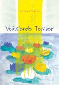 Vekslende Temaer (e-bog) af Birthe Wi
