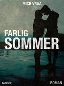Farlig sommer