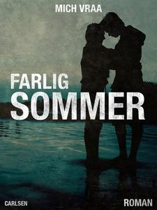 Farlig sommer (e-bog) af Mich Vraa