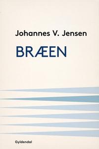 Bræen (e-bog) af Johannes V. Jensen