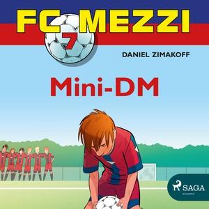 FC Mezzi 7 - Mini-DM (lydbok) av Daniel Zimak