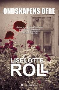 Ondskapens ofre (ebok) av Liselotte Roll