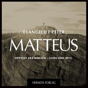 Evangeliet etter MATTEUS - DET NYE TESTAMENTE