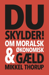 Du skylder (e-bog) af Mikkel Thorup