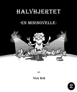 Halvhjertet (ebok) av Nick Bell