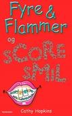 Fyre & Flammer 7 - Fyre & Flammer og scoresmil