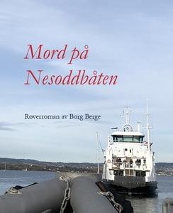 Mord på Nesoddbåten (ebok) av Borg Berge
