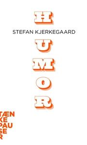 Humor (lydbog) af Stefan Kjerkegaard