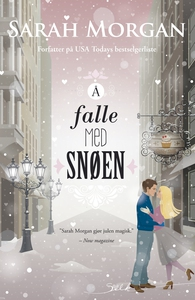 Å falle med snøen (ebok) av Sarah Morgan
