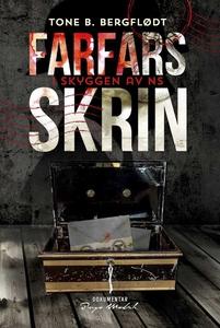 Farfars Skrin (ebok) av Tone Birgitte Bergflø