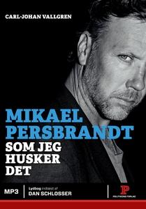 Mikael Persbrandt (lydbog) af Carl-Jo