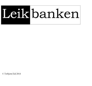 LEIKBANKEN (ebok) av Torbjørn  Eid