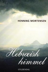 Hebræisk himmel (lydbog) af Henning M