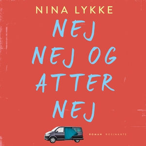 Nej nej og atter nej (lydbog) af Nina