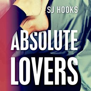 Absolute Lovers (lydbog) af SJ Hooks