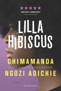Lilla hibiscus (e-bog) af Chimamanda