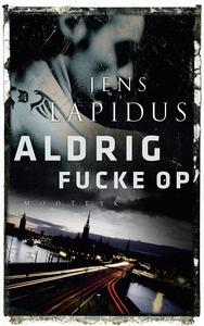 Aldrig fucke up (lydbog) af Jens Lapi