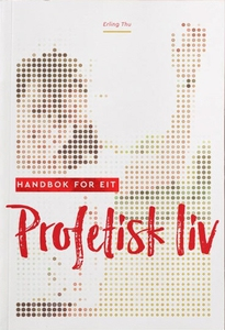 Handbok for eit profetisk liv (ebok) av Erlin