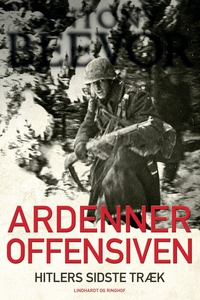 Ardenneroffensiven - Hitlers sidste t