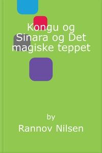 Kongu og Sinara og Det magiske teppet (ebok)