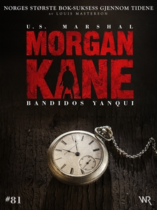 Morgan Kane 81: Bandidos Yanqui (ebok) av Lou