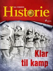 Klar til kamp (ebok) av All verdens historie