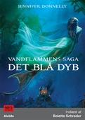 Vandflammens saga 1: Det blå dyb