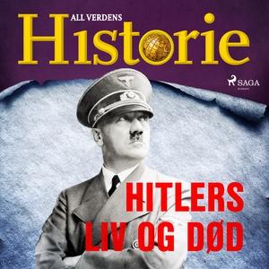 Hitlers liv og død (lydbok) av All verdens hi