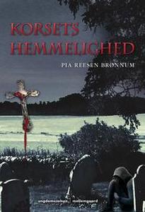 Korsets hemmelighed (e-bog) af Pia Re