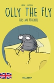 Olly the Fly #3: Olly the Fly Has No Friends