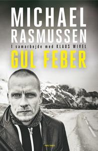 Gul feber (e-bog) af Michael Rasmusse
