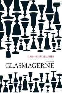 Glasmagerne (e-bog) af Daphne du Maur