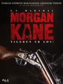 Morgan Kane 64: Tigeren er Løs!
