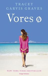 Vores Ø (e-bog) af Tracey Garvis Grav