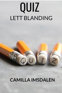 Quiz - lett blanding (ebok) av Camilla Imsdal
