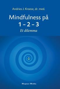 Mindfulness på 1-2-3 (ebok) av Andries J. Kro