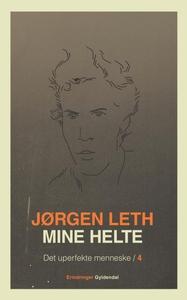 Mine helte (lydbog) af Jørgen Leth