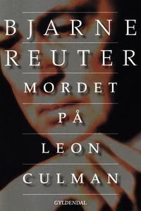 Mordet på Leon Culman (e-bog) af Bjarne Reuter