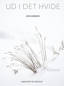 Ud i det hvide (e-bog) af Kim Karmark