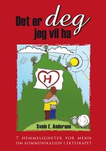 Det er deg jeg vil ha (ebok) av Svein E. Ande