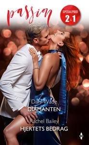 Diamanten / Hjertets bedrag (ebok) av Wade Da