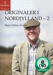 Originaler i Nordjylland - 2 (lydbog)