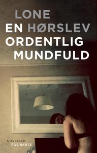 En ordentlig mundfuld (e-bog) af Lone