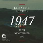1947. Her begynder nu