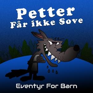 Petter Får ikke Sove (lydbok) av Christopher