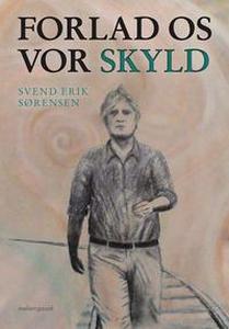 Forlad os vor skyld (e-bog) af Svend
